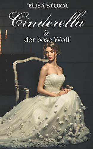 Cinderella und der böse Wolf