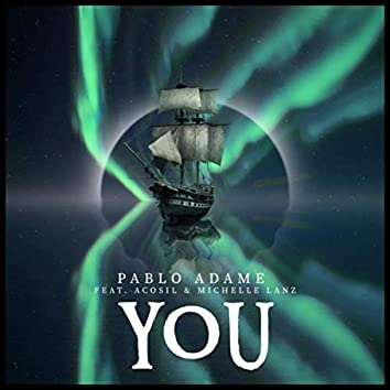 You (feat. Acosil & Michelle Lanz)