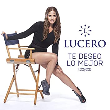 Te Deseo Lo Mejor (20y20)
