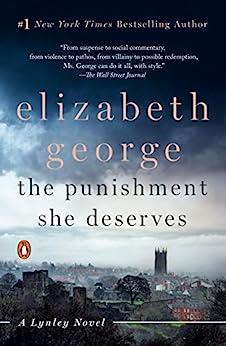 The Punishment She Deserves: A Lynley Novel by [Elizabeth George]