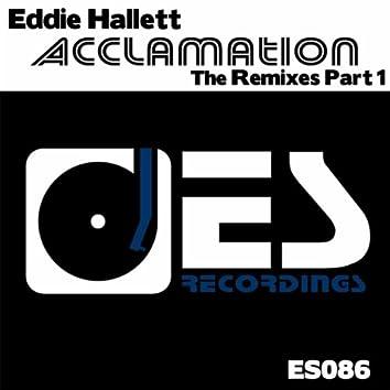 Acclamation Remixes Part 1