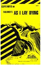 [(Notes on Faulkner's As I Lay Dying )] [Author: James L. Roberts] [Mar-1964]