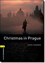 Oxford Bookworms Library: Level 1:: Christmas in Prague: 400 Headwords (Oxford Bookworms ELT)