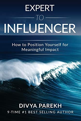 EXPERT TO INFLUENCER HOW TO POSITION YOURSELF FOR MEANINGFUL IMPACT product image