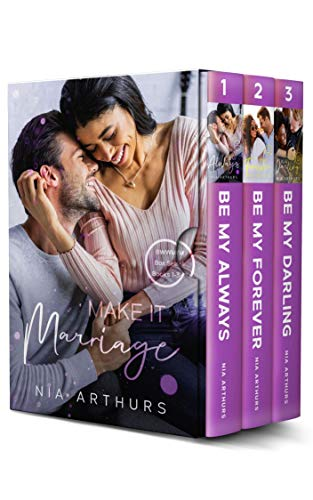 Make It Marriage Box Set, Books 1 - 3: Be My Always, Be My Forever, and Be My Darling (Three Emotional BWWM Novels) (English Edition)