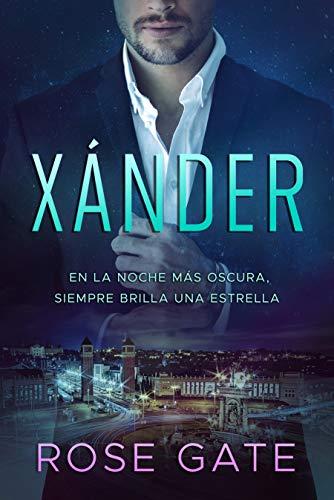 Xánder: En la noche más oscura, siempre brilla una estrella (SPEED ...