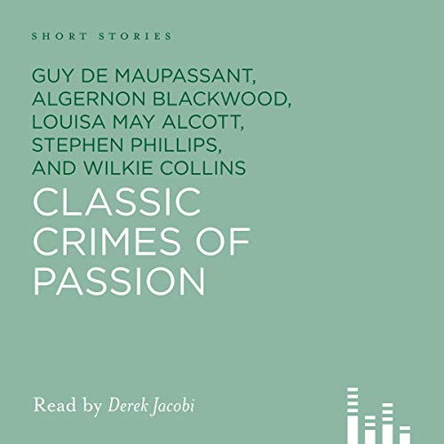 Classic Crimes of Passion audiobook cover art
