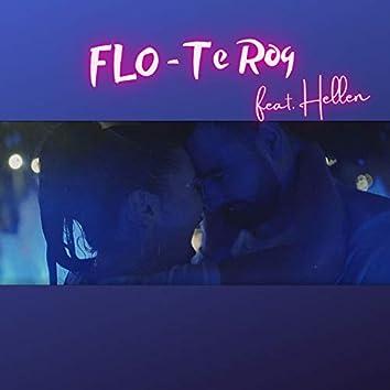 Te Rog (feat. Hellen)