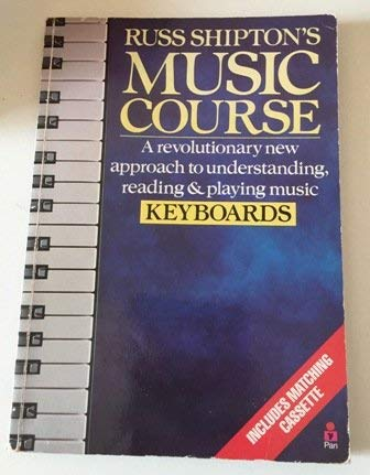 Russ Shipton's Music Course: Keyboards
