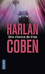 Une chance de trop de Harlan Coben