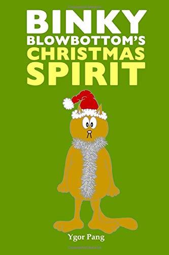 Binky Blowbottom's Christmas Spirit