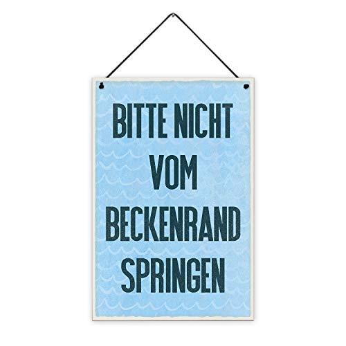 Fashionalarm Holzschild - Nicht vom Beckenrand springen   Deko-Schild Bedruckt mit Spruch als lustige Geschenk-Idee Einzug Badezimmer Badewanne, ca. 20x30 cm, 8 mm