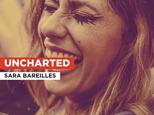Uncharted al estilo de Sara Bareilles