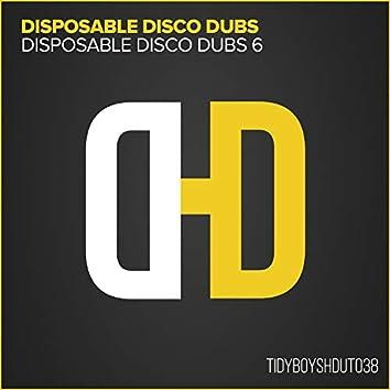 Disposable Disco Dubs 6