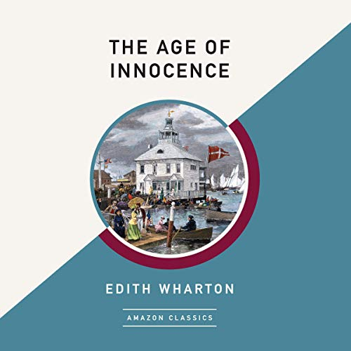 Couverture de The Age of Innocence (AmazonClassics Edition)