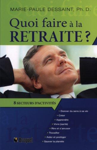 Quoi faire à la retraite ? 8 secteurs d'activités