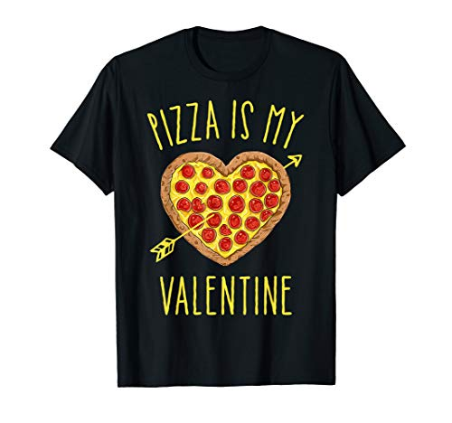 Pizza Is My Valentine Funny Valentines Day Gifts Boys Kids T-Shirt