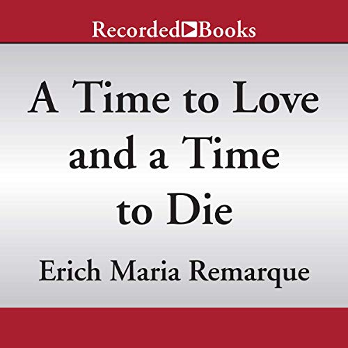 A Time to Love and a Time to Die  By  cover art