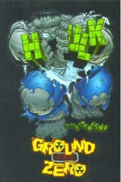 Incredible Hulk: Ground Zero TPB (Marvel comics)