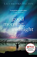 Good Morning, Midnight: NOW THE MAJOR NETFLIX FILM 'THE MIDNIGHT SKY'