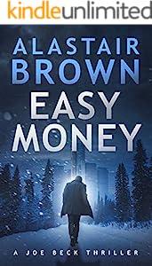 Easy Money: A Joe Beck Thriller