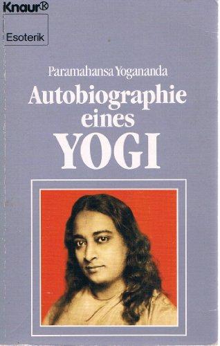 Autobiographie eines Yogi (Knaur Taschenbücher. Esoterik)