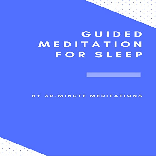 Guided Meditation for Sleep audiobook cover art