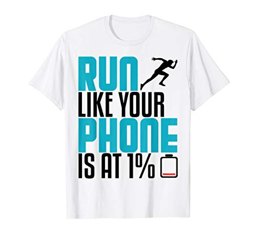 Funny Running Runner Like Phone On Half Marathon Gag Gift T-Shirt