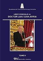 Libro Homenaje Al Dr. Luis Cova Arria. Tomo II