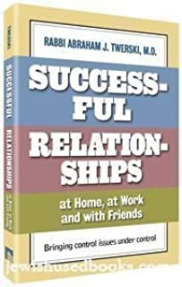 Successful Relationships At Home At Work And With Friends