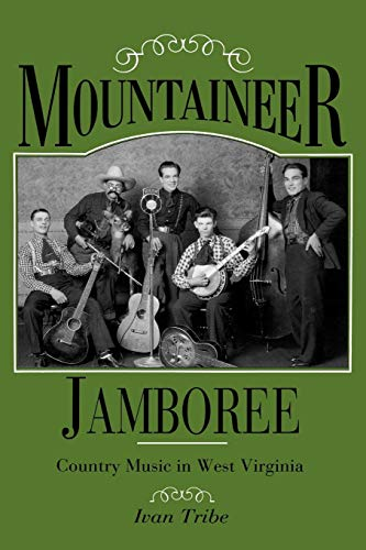 Mountaineer Jamboree: Country Music in West Virginia (English Edition)