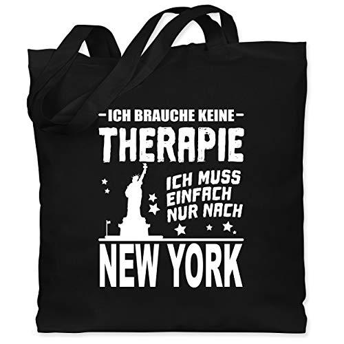 Städte - Ich brauche keine Therapie Ich muss einfach nur nach New York - weiß - Unisize - Schwarz - tasche ich brauche keine - WM101 - Stoffbeutel aus Baumwolle Jutebeutel lange Henkel