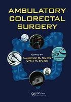 Ambulatory Colorectal Surgery