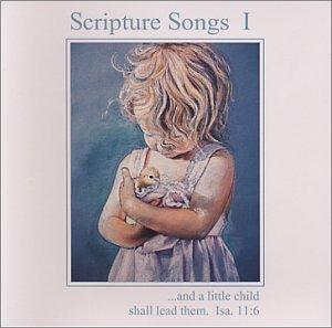 Scripture Songs I - KJV Bible Songs by N/A (1991-06-01)