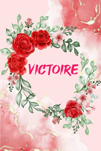 Victoire: Carnet de notes dessine avec nom personnalisé | Cadeau Pour Victoire pour faire plaisir en toutes occasions, fêtes ou anniversaires | ... les filles et les femmes | Cadeau émotionnel