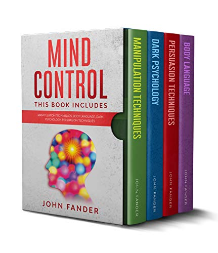 MIND CONTROL: This Book Includes: Body Language - Manipulation Techniques - Dark Psychology - Persuasion Techniques