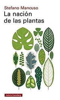 La nación de las plantas par Stefano Mancuso