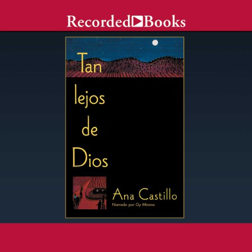 Tan lejos de Dios [So Far From God (Texto Completo)] audiobook cover art