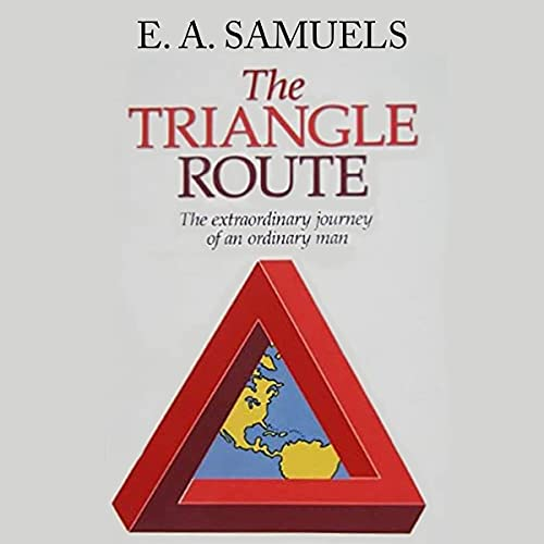 The Triangle Route Audiobook By Dr. Errol A. Samuels cover art