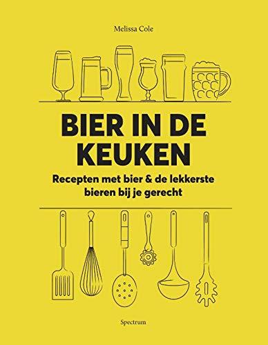 Bier in de keuken: Recepten met bier & de lekkerste bieren bij je gerecht