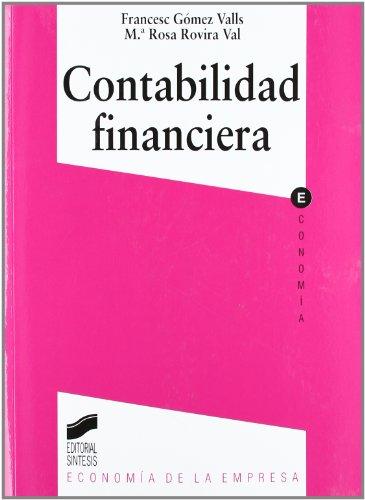 Contabilidad financiera: 4 (Síntesis economía. Economía de la empresa)
