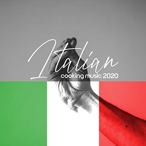 Italian Cooking Music 2020