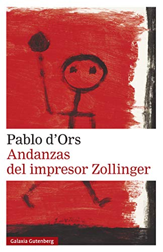 Andanzas del impresor Zollinger (Narrativa) (Spanish Edition)