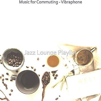 Music for Commuting - Vibraphone