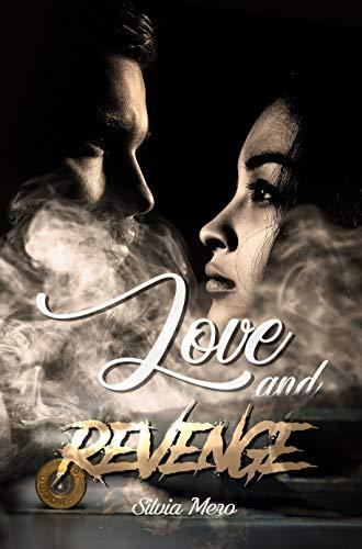 Love and Revenge: Silvia Mero di [Silvia Mero, Palma Caramia]