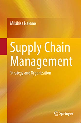 Supply Chain Management Ron: Strategy and Organization