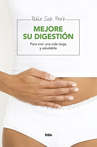 Mejore su digestión (ALIMENTACIÓN)