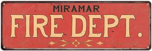 Miramar FIRE Time sale Ranking integrated 1st place DEPT. Sign Rustic Firef Signs Department Wall Decor