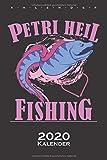 Petri Heil Fishing Kalender 2020: Jahreskalender für Angler, Fischer und Freunde des Angelsports