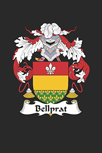 Bellprat: Bellprat Coat of Arms and Family Crest Notebook Journal (6 x 9 - 100 pages)